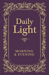 Daily Light: Morning and Evening Devotional by Thomas Nelson
