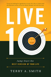 Live Ten by Terry A. Smith