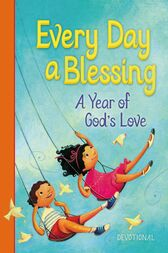 Every Day a Blessing by Thomas Nelson