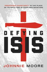Defying ISIS by Johnnie Moore