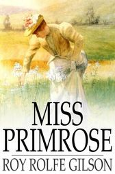 Miss Primrose by Roy Rolfe Gilson