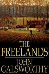 The Freelands by John Galsworthy