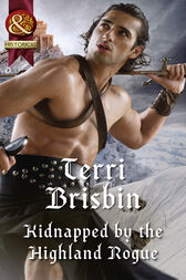 Kidnapped By The Highland Rogue (Mills & Boon Historical) (A Highland Feuding, Book 3) by Terri Brisbin