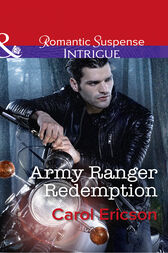 Army Ranger Redemption (Mills & Boon Intrigue) (Target: Timberline, Book 3) by Carol Ericson