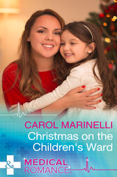 Christmas On The Children's Ward (Mills & Boon Medical) by Carol Marinelli