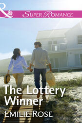 The Lottery Winner (Mills & Boon Superromance) by Emilie Rose