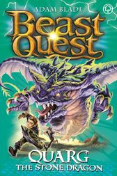 Beast Quest: Quarg the Stone Dragon by Adam Blade