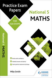 National 5 Maths: Practice Papers for SQA Exams