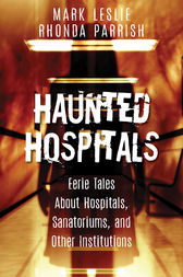 Haunted Hospitals by Mark Leslie
