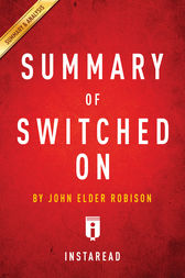Summary of Switched On by . Instaread