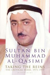 Taking the Reins by Sultan bin Muhammad al-Qasimi