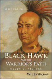 Black Hawk and the Warrior's Path by Roger L. Nichols