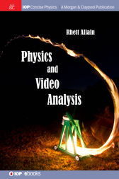 Physics and Video Analysis by Rhett Allain