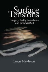 Surface Tensions: Surgery, Bodily Boundaries, and the Social Self