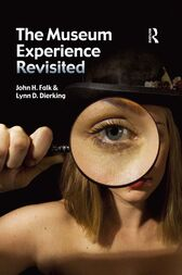 The Museum Experience Revisited by John H Falk