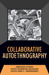 Collaborative Autoethnography by Heewon Chang