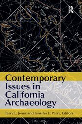 Contemporary Issues in California Archaeology by Terry L Jones
