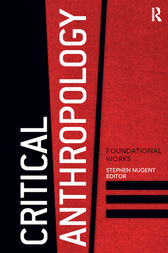 Critical Anthropology by Stephen Nugent
