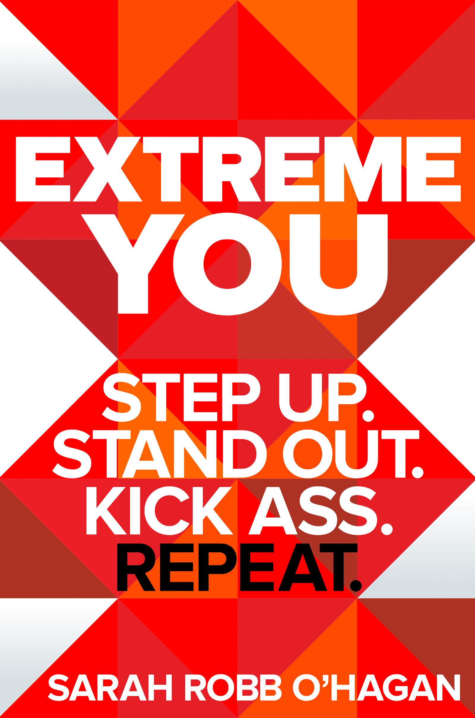 Download Ebook Extreme You by Sarah Robb O'Hagan Pdf