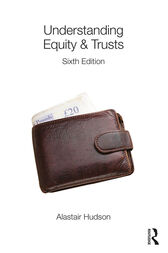 Understanding Equity & Trusts by Alastair Hudson