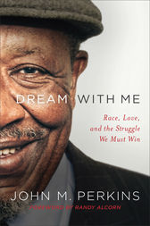 Dream with Me by John M. Perkins