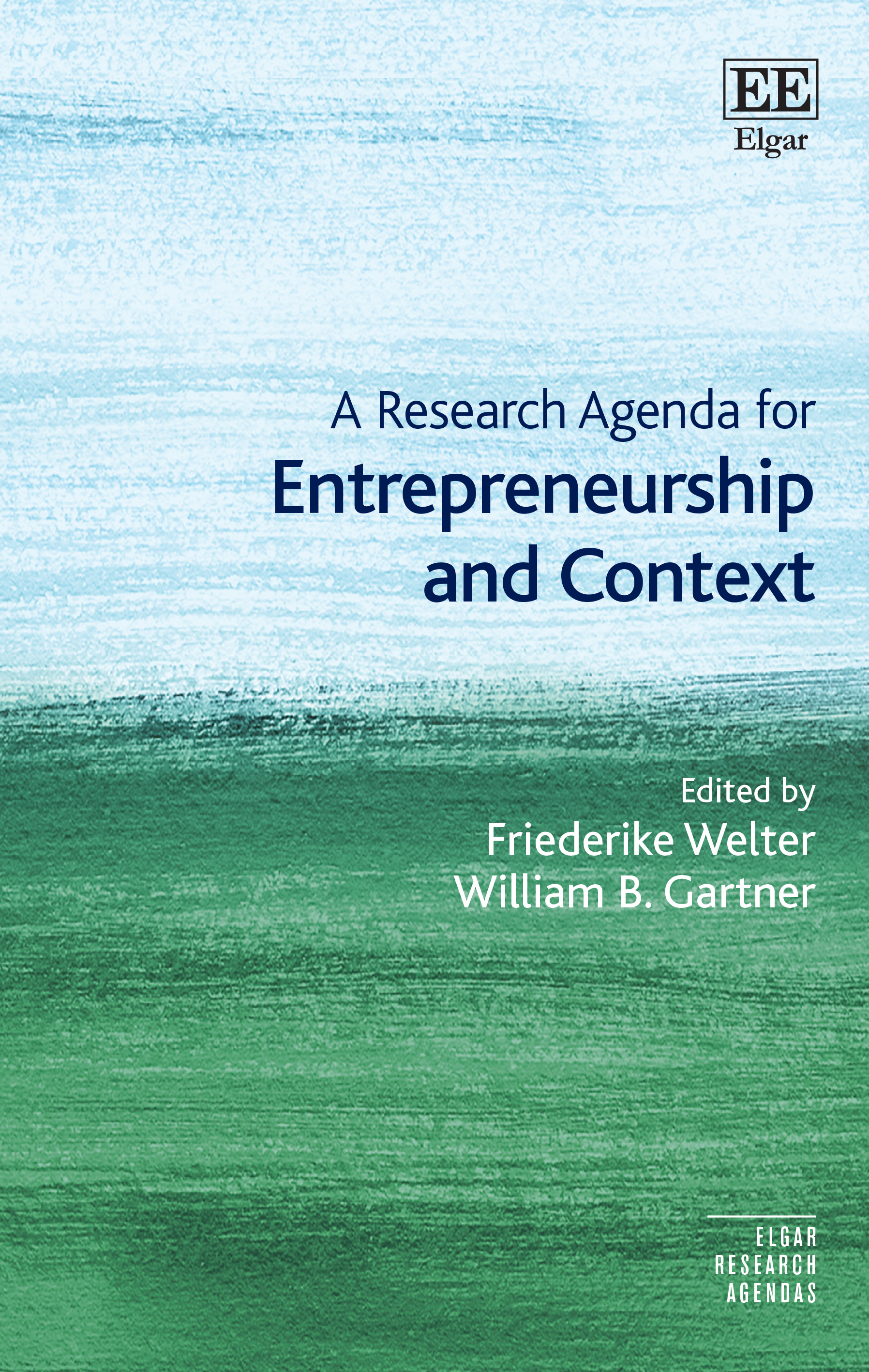 Download Ebook A Research Agenda for Entrepreneurship and Context by Friederike Welter Pdf