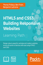 HTML5 and CSS3: Building Responsive Websites by Thoriq Firdaus