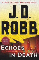 Echoes in Death: Chapter 1 by J.D. Robb