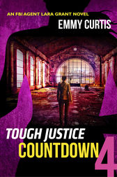 Tough Justice: Countdown (Part 4 of 8) by Emmy Curtis