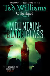 Mountain of Black Glass by Tad Williams