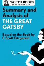 Summary and Analysis of The Great Gatsby by Worth Books