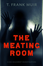 Meating Room by T. Frank Muir