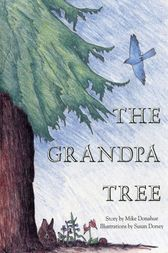 The Grandpa Tree by Mike Donahue