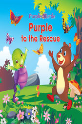 Purple Turtle - Purple to the Rescue by Swati Rajoria