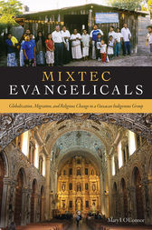 Mixtec Evangelicals by Mary I. O'Connor