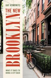 The New Brooklyn by Kay S. Hymowitz
