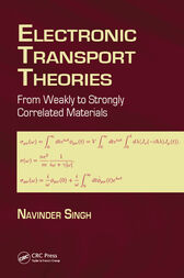 Electronic Transport Theories by Navinder Singh