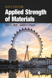 Applied Strength of Materials, Sixth Edition by Robert Mott