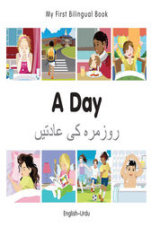 My First Bilingual Book–A Day (English–Urdu) by Milet Publishing