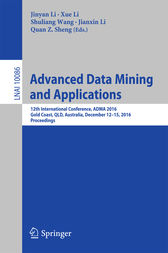 Advanced Data Mining and Applications by Jinyan Li