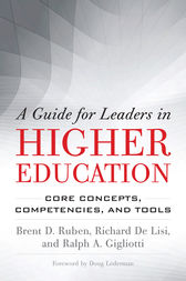 A Guide for Leaders in Higher Education by Brent D. Ruben