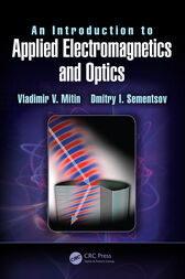 An Introduction to Applied Electromagnetics and Optics by Vladimir V. Mitin