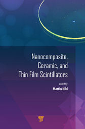 Nanocomposite, Ceramic, and Thin Film Scintillators by Martin Nikl