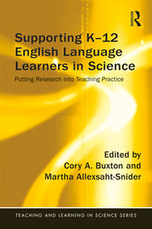 Supporting K-12 English Language Learners in Science by Cory Buxton
