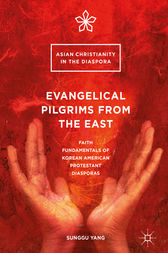 Evangelical Pilgrims from the East by Sunggu Yang