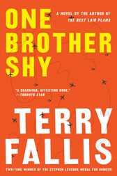One Brother Shy by Terry Fallis