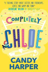 Strawberry Sisters: Completely Chloe by Candy Harper