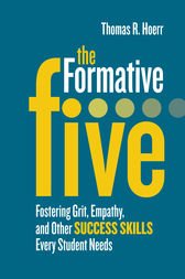 The Formative Five by Thomas R. Hoerr