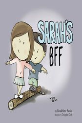 Sarah's BFF (Best Friend Forever) by Madeline Beale