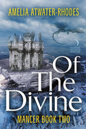 Of the Divine by Amelia Atwater-Rhodes